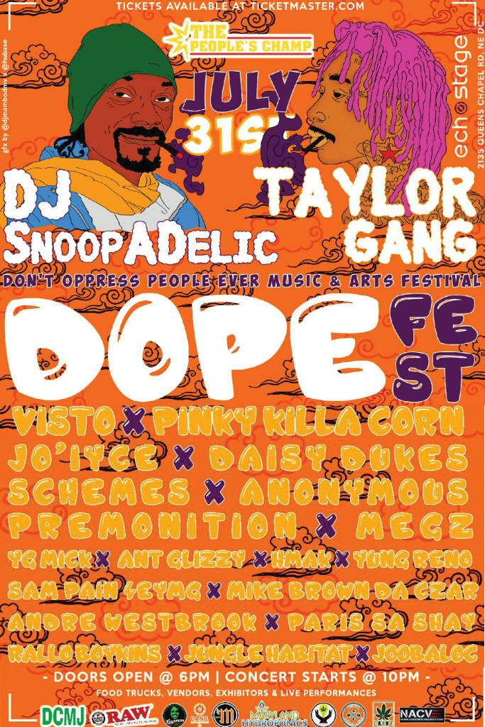 D.O.P.E. Fest featuring Dj Snoopadelic and Taylor Gang